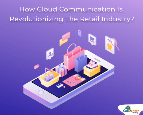 How Cloud Communication Is Revolutionizing The Retail Industry?